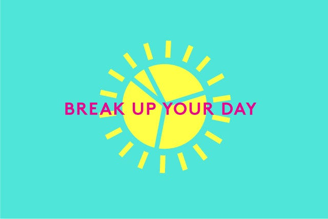 BreakUpYourDay